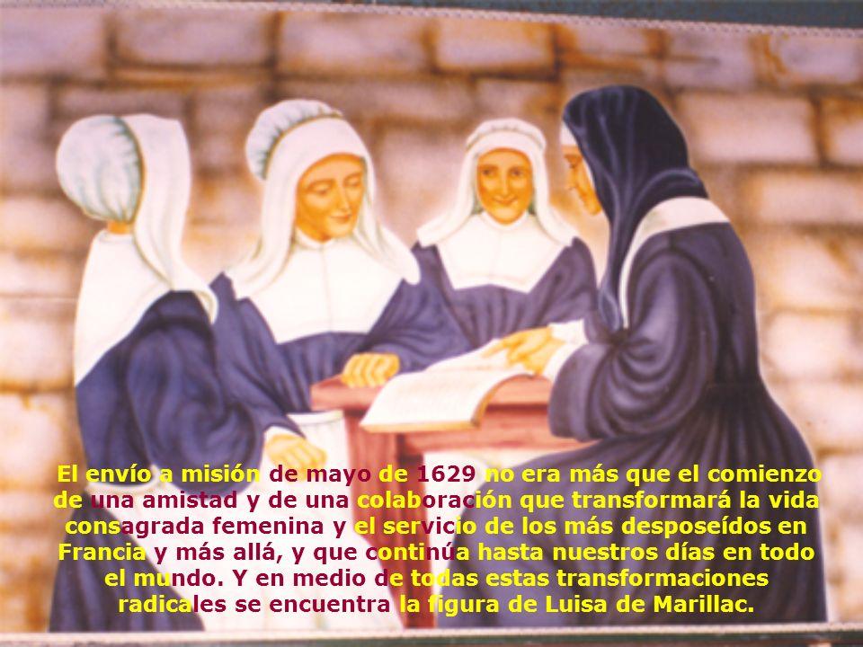 Cuando Luisa encuentra a Vicente al final de 1625 comienzos de 1626, acababa de perder a su marido después de una larga y dolorosa enfermedad. Luisa s