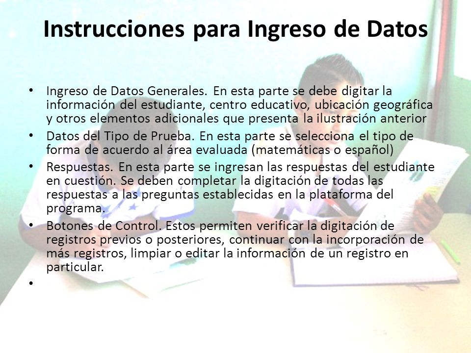 Instrucciones para Ingreso de Datos Ingreso de Datos Generales.