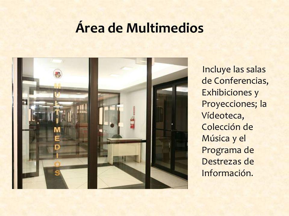 Incluye las salas de Conferencias, Exhibiciones y Proyecciones; la Vídeoteca, Colección de Música y el Programa de Destrezas de Información.