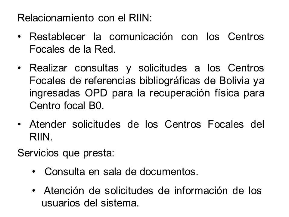 Relacionamiento con el RIIN: Restablecer la comunicación con los Centros Focales de la Red.