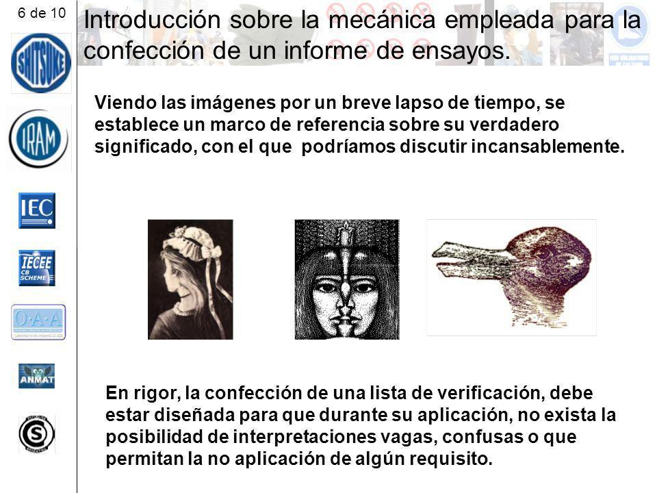 Introducción sobre la mecánica empleada para la confección de un informe de ensayos.