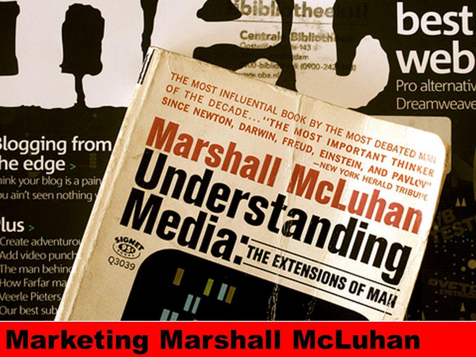 McLuhan debe su fama mundial para ayudar a consultores como Howard Gossage and Eugene Schwartz.