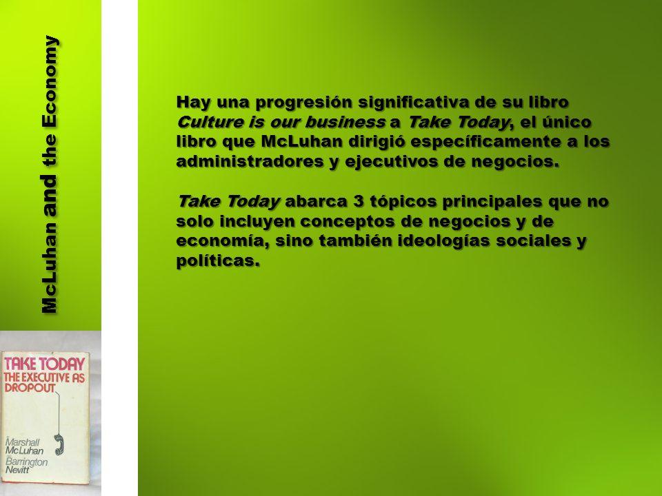 McLuhan and the Economy 1.TENDENCIA GENERAL A LA DESCENTRALIZACIÓN.