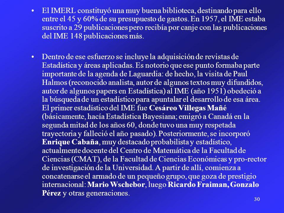 31 En 1970, la dirección del Instituto pasa a Enrique Cabaña.