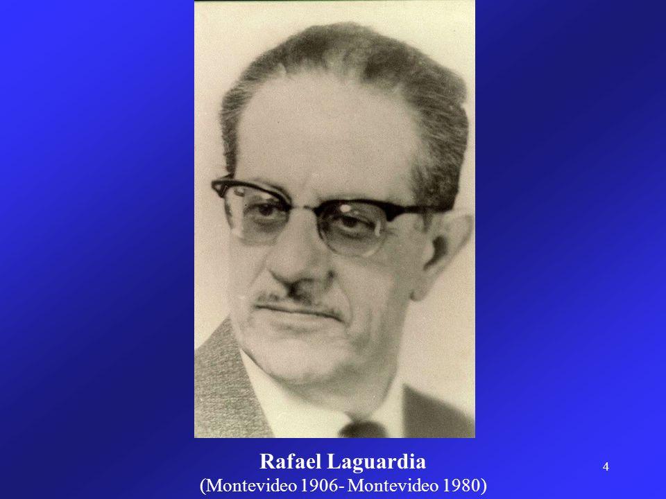 4 Rafael Laguardia (Montevideo 1906- Montevideo 1980)