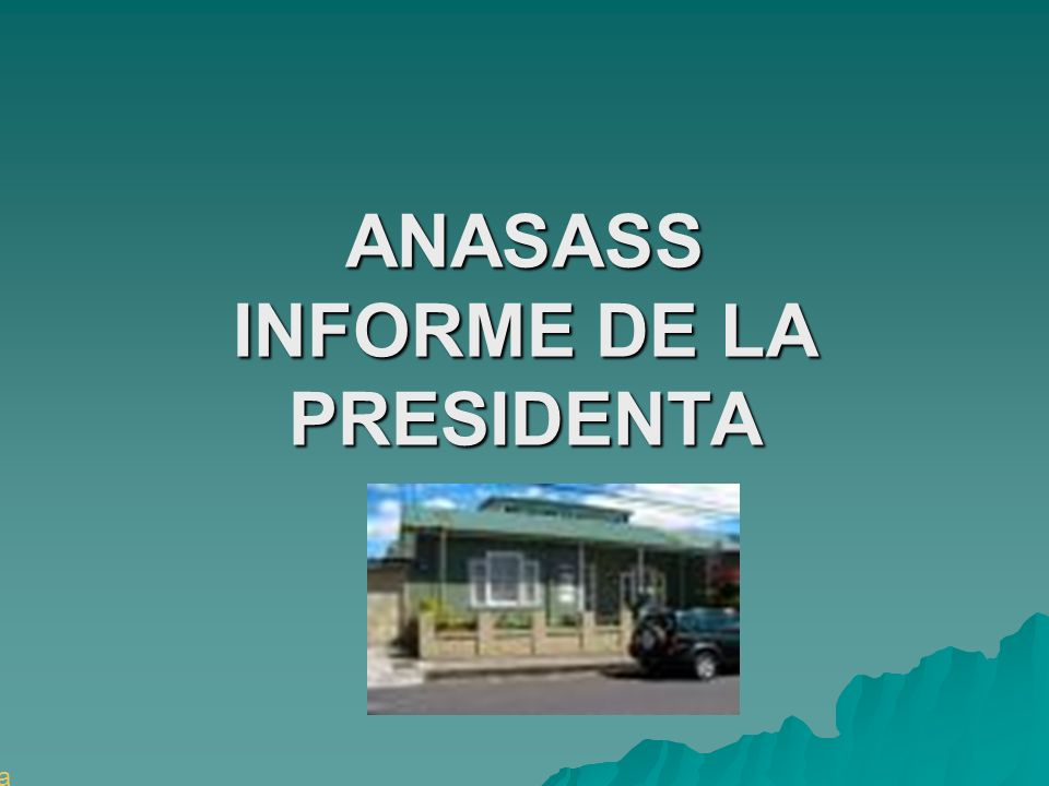 ANASASS INFORME DE LA PRESIDENTA Galeria