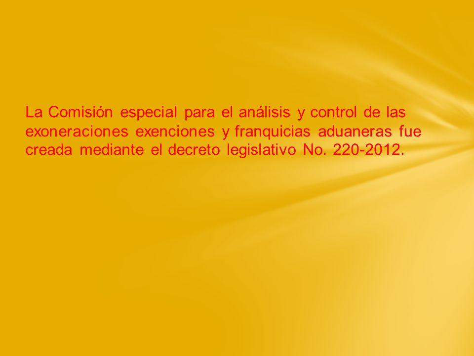La Comisión especial para el análisis y control de las exoneraciones exenciones y franquicias aduaneras fue creada mediante el decreto legislativo No.