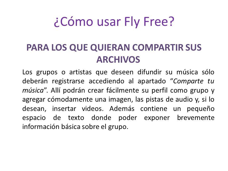 ¿Cómo usar Fly Free.