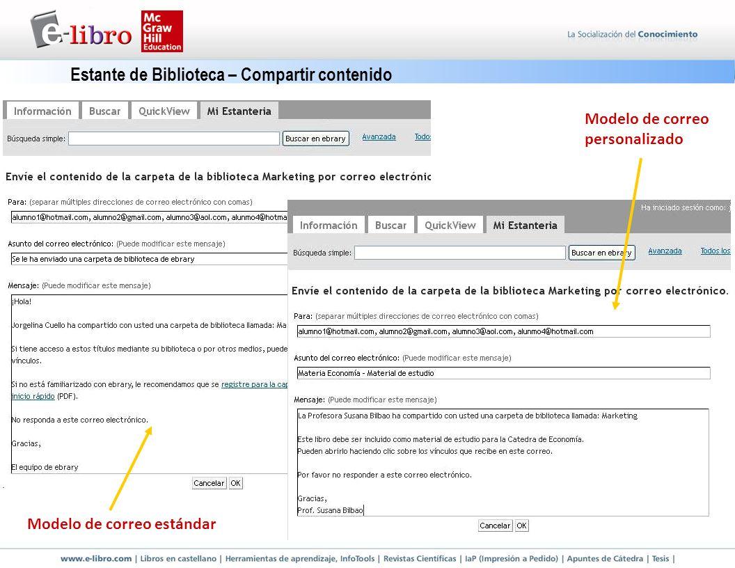 Estante de Biblioteca – Compartir contenido Modelo de correo estándar Modelo de correo personalizado