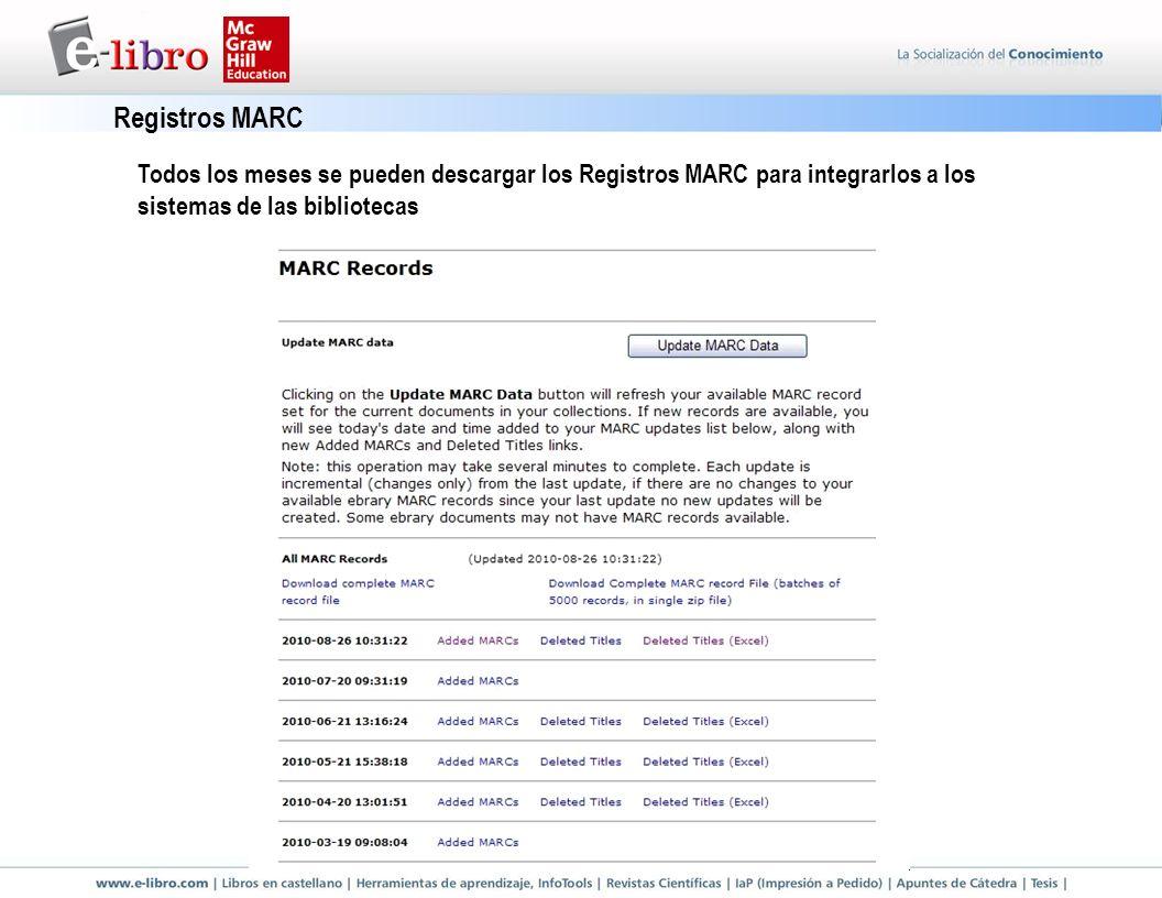 Todos los meses se pueden descargar los Registros MARC para integrarlos a los sistemas de las bibliotecas Registros MARC