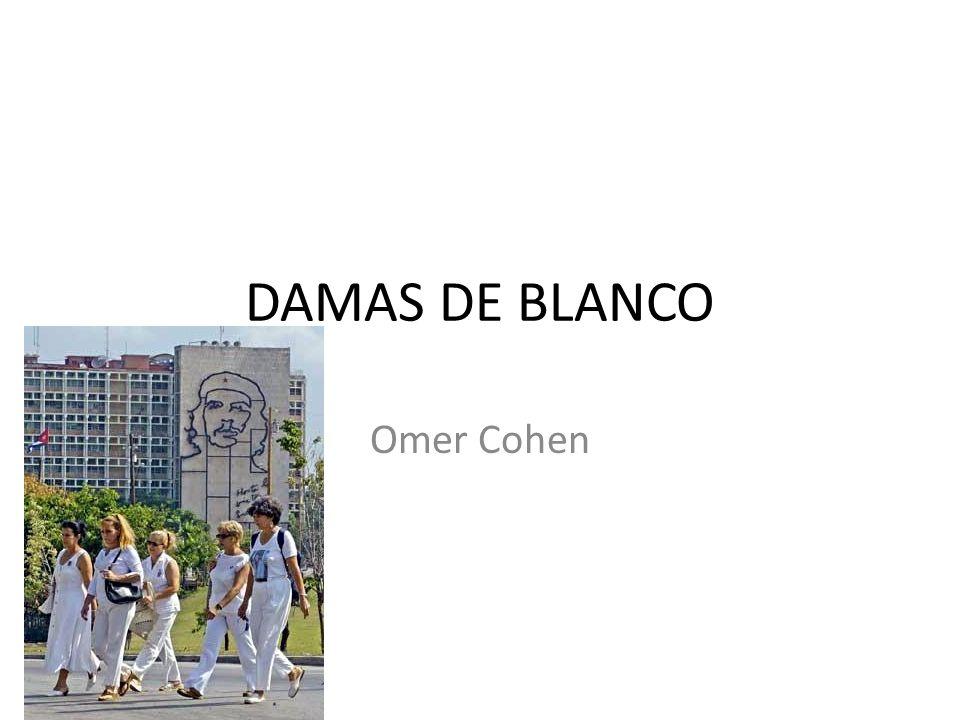 DAMAS DE BLANCO Omer Cohen