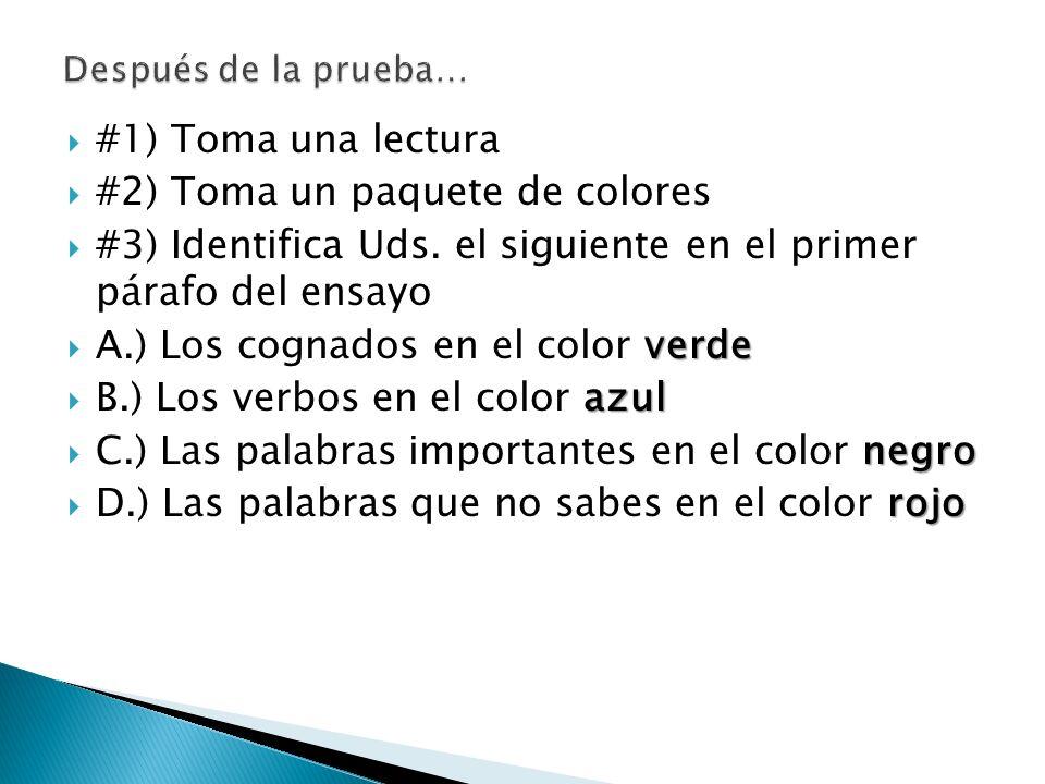 #1) Toma una lectura #2) Toma un paquete de colores #3) Identifica Uds.