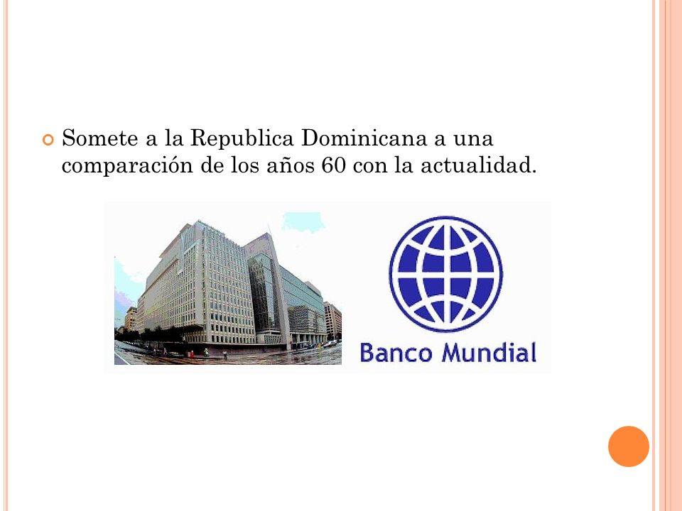 Somete a la Republica Dominicana a una comparación de los años 60 con la actualidad.