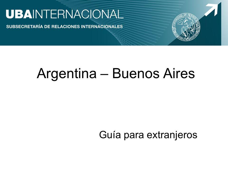 Argentina – Buenos Aires Guía para extranjeros