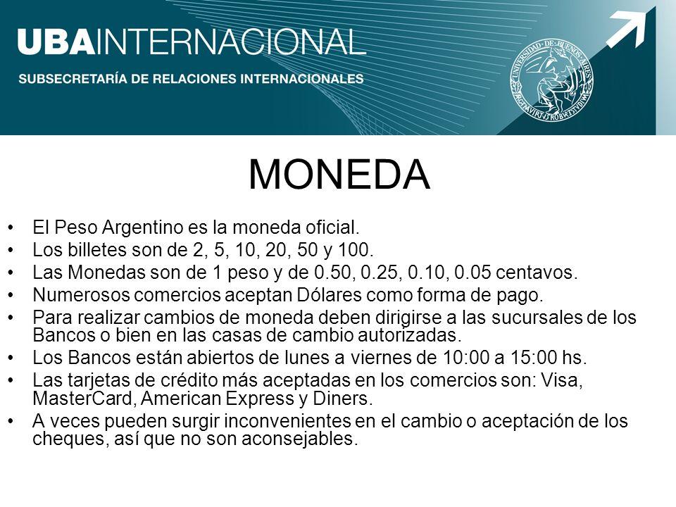 El Peso Argentino es la moneda oficial. Los billetes son de 2, 5, 10, 20, 50 y 100. Las Monedas son de 1 peso y de 0.50, 0.25, 0.10, 0.05 centavos. Nu