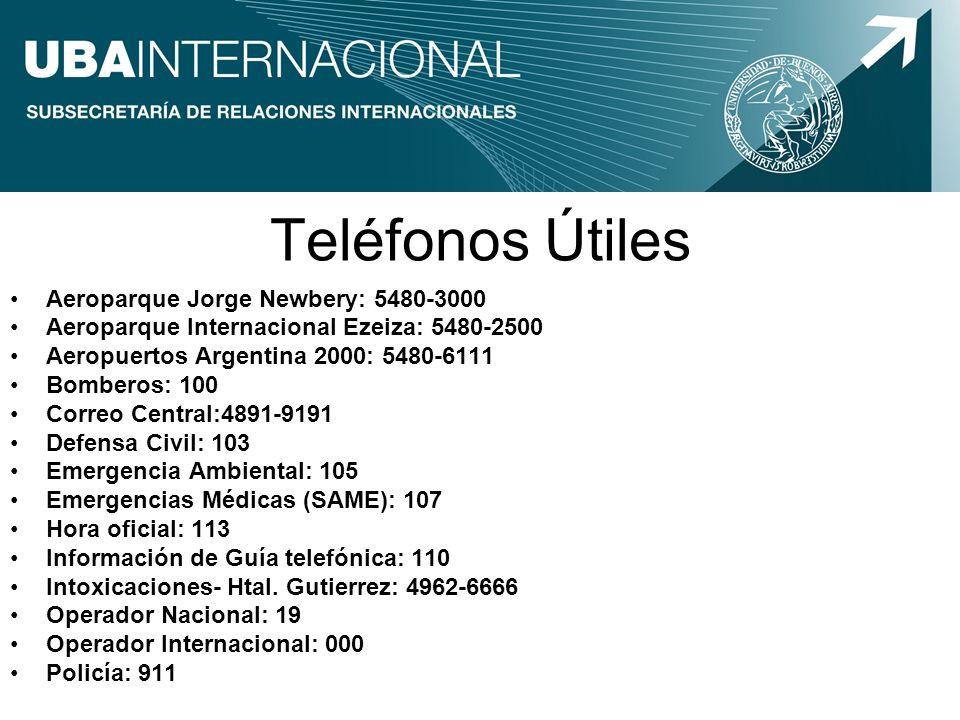 Teléfonos Útiles Aeroparque Jorge Newbery: 5480-3000 Aeroparque Internacional Ezeiza: 5480-2500 Aeropuertos Argentina 2000: 5480-6111 Bomberos: 100 Co