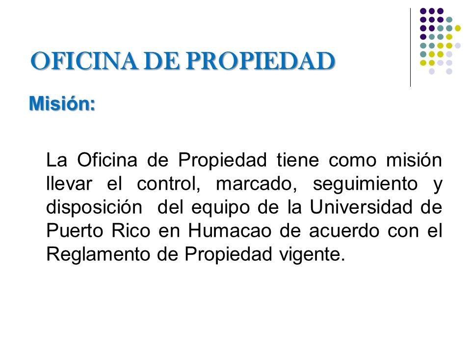 OBJETIVOS: Mantener un inventario de todos los equipos existentes, de acuerdo con lo informado anualmente por las unidades organizativas u oficinas de la UPR en Humacao.