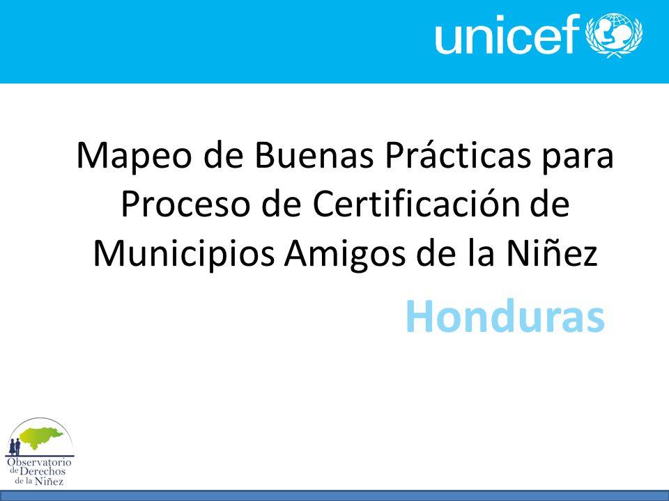 Mapeo de Buenas Prácticas para Proceso de Certificación de Municipios Amigos de la Niñez Honduras