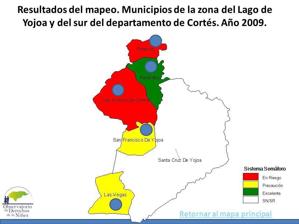 Resultados del mapeo. Municipios de la zona del Lago de Yojoa y del sur del departamento de Cortés. Año 2009. Sistema Semáforo En Riesgo Precaución Ex