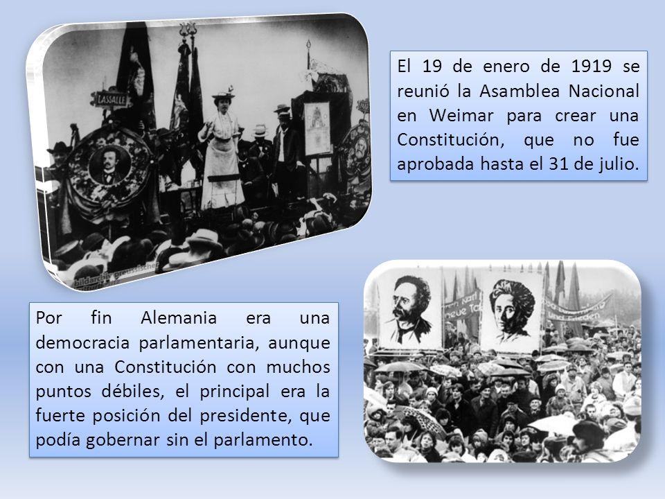 El 19 de enero de 1919 se reunió la Asamblea Nacional en Weimar para crear una Constitución, que no fue aprobada hasta el 31 de julio. Por fin Alemani