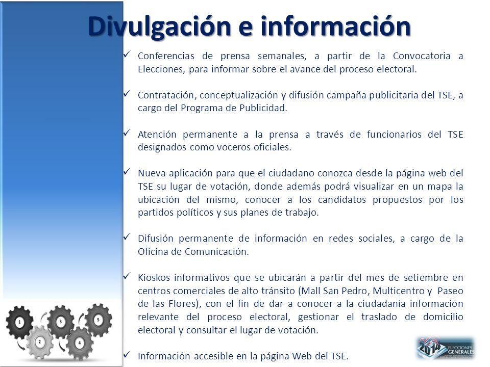 Divulgación e información Conferencias de prensa semanales, a partir de la Convocatoria a Elecciones, para informar sobre el avance del proceso electoral.