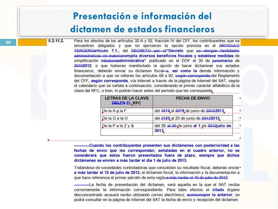 20 Presentación e información del dictamen de estados financieros