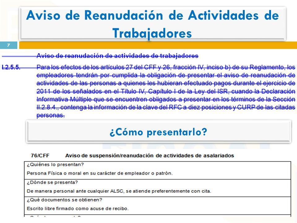 7 Aviso de Reanudación de Actividades de Trabajadores ¿Cómo presentarlo