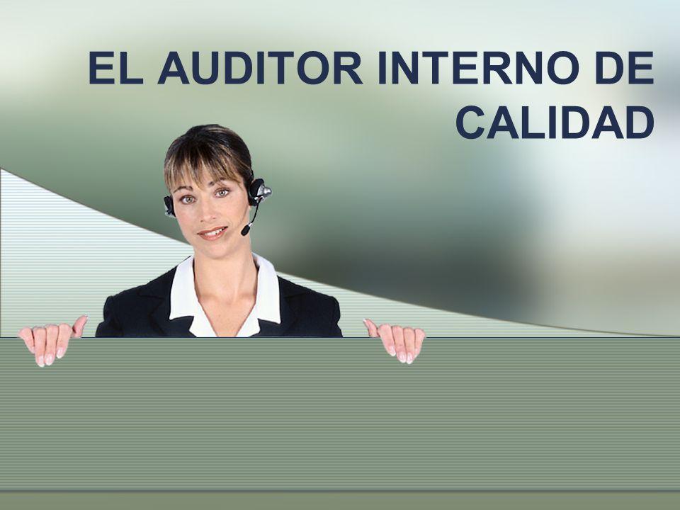 EL AUDITOR INTERNO DE CALIDAD