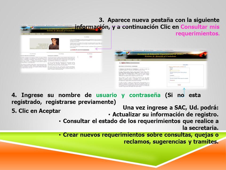 3. Aparece nueva pestaña con la siguiente información, y a continuación Clic en Consultar mis requerimientos. 4. Ingrese su nombre de usuario y contra