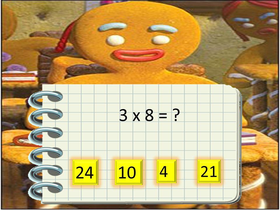 3 x 8 = 24 10 421