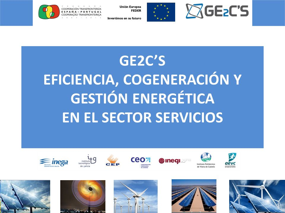 GE2CS EFICIENCIA, COGENERACIÓN Y GESTIÓN ENERGÉTICA EN EL SECTOR SERVICIOS