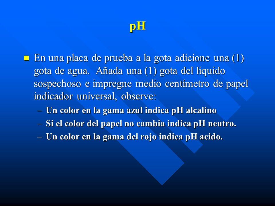 pH ALCALINO, HIDROXIDO DE AMONIO O AMONIACO (Prueba de Nessler) Coloque cinco (5) gotas de líquido sospechoso en un tubo de ensayo.