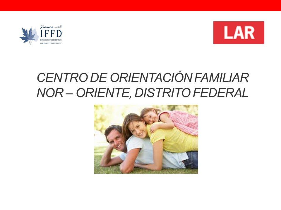 CENTRO DE ORIENTACIÓN FAMILIAR NOR – ORIENTE, DISTRITO FEDERAL