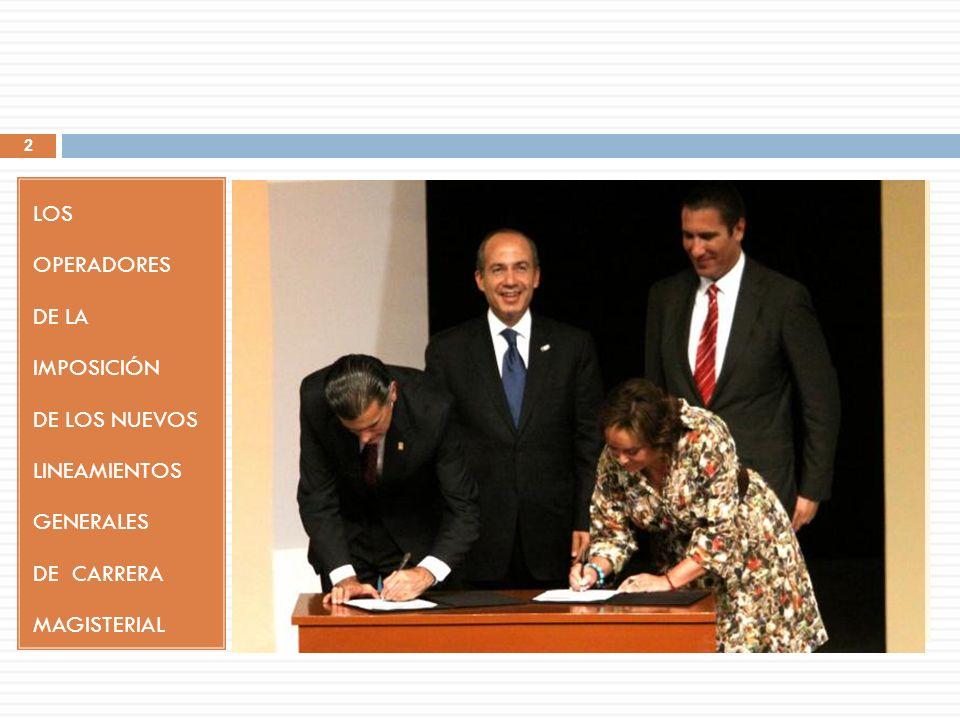 LOS OPERADORES DE LA IMPOSICIÓN DE LOS NUEVOS LINEAMIENTOS GENERALES DE CARRERA MAGISTERIAL 2