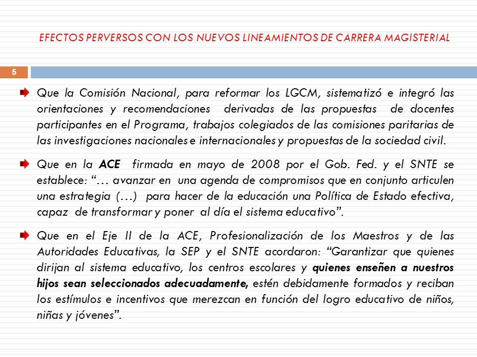 Que la Comisión Nacional, para reformar los LGCM, sistematizó e integró las orientaciones y recomendaciones derivadas de las propuestas de docentes pa
