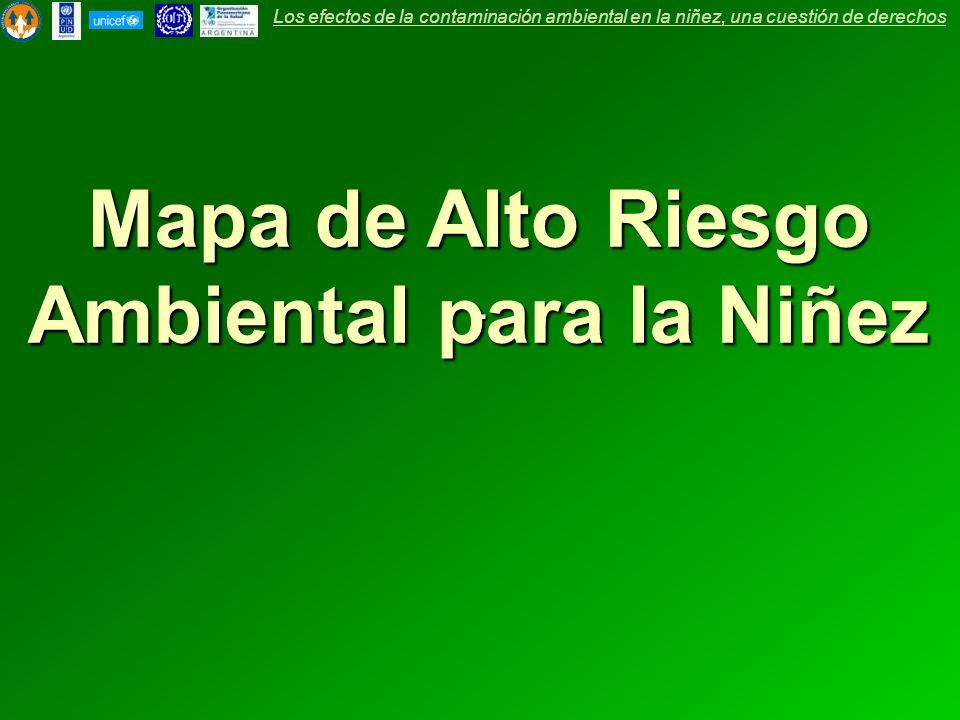 Mapa de Alto Riesgo Ambiental para la Niñez.