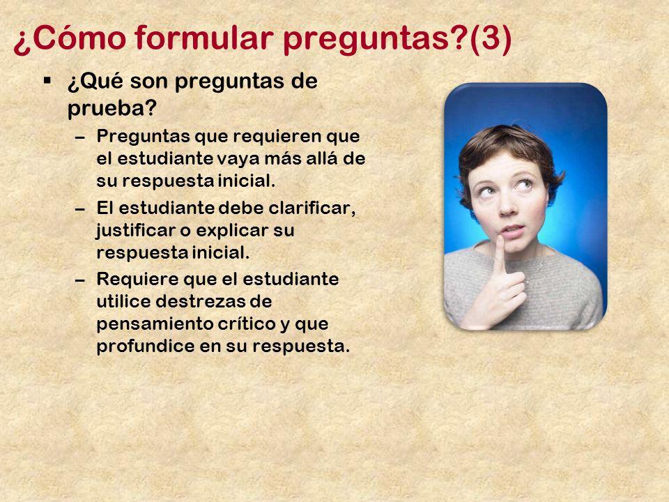 ¿Cómo formular preguntas?(3) ¿Qué son preguntas de prueba.