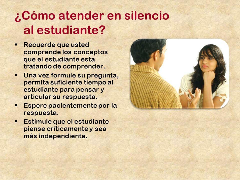 ¿Cómo atender en silencio al estudiante.