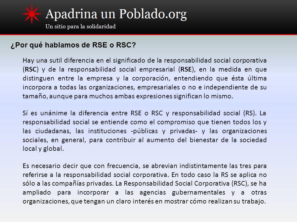 ¿Por qué hablamos de RSE o RSC? Hay una sutil diferencia en el significado de la responsabilidad social corporativa (RSC) y de la responsabilidad soci