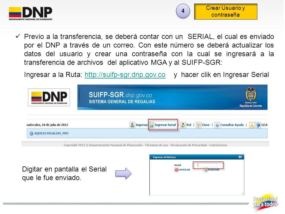 Previo a la transferencia, se deberá contar con un SERIAL, el cual es enviado por el DNP a través de un correo. Con este número se deberá actualizar l