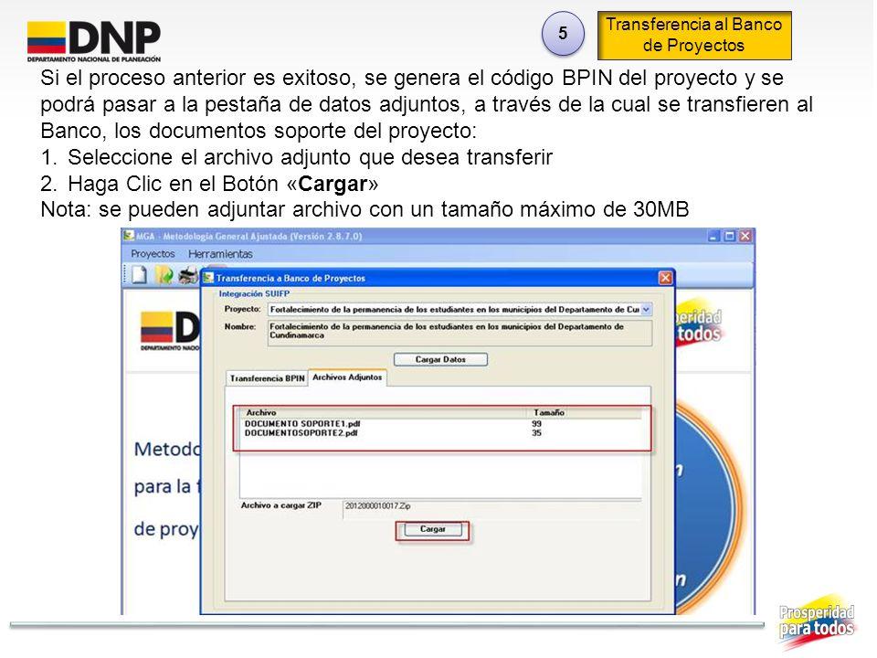 5 5 Transferencia al Banco de Proyectos Si el proceso anterior es exitoso, se genera el código BPIN del proyecto y se podrá pasar a la pestaña de dato