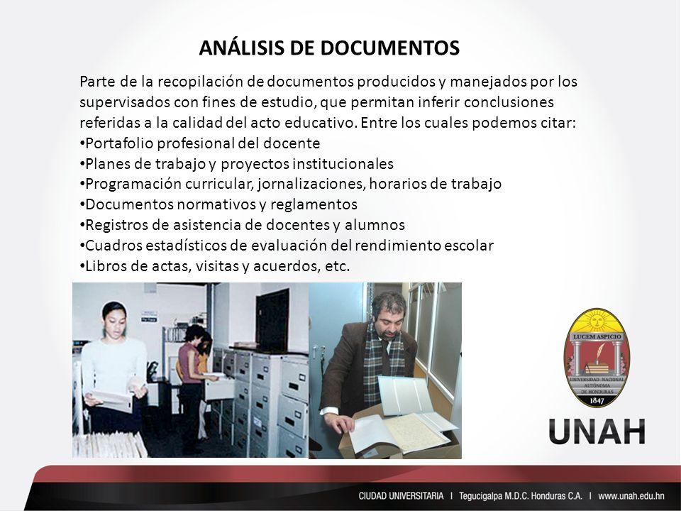 Parte de la recopilación de documentos producidos y manejados por los supervisados con fines de estudio, que permitan inferir conclusiones referidas a la calidad del acto educativo.