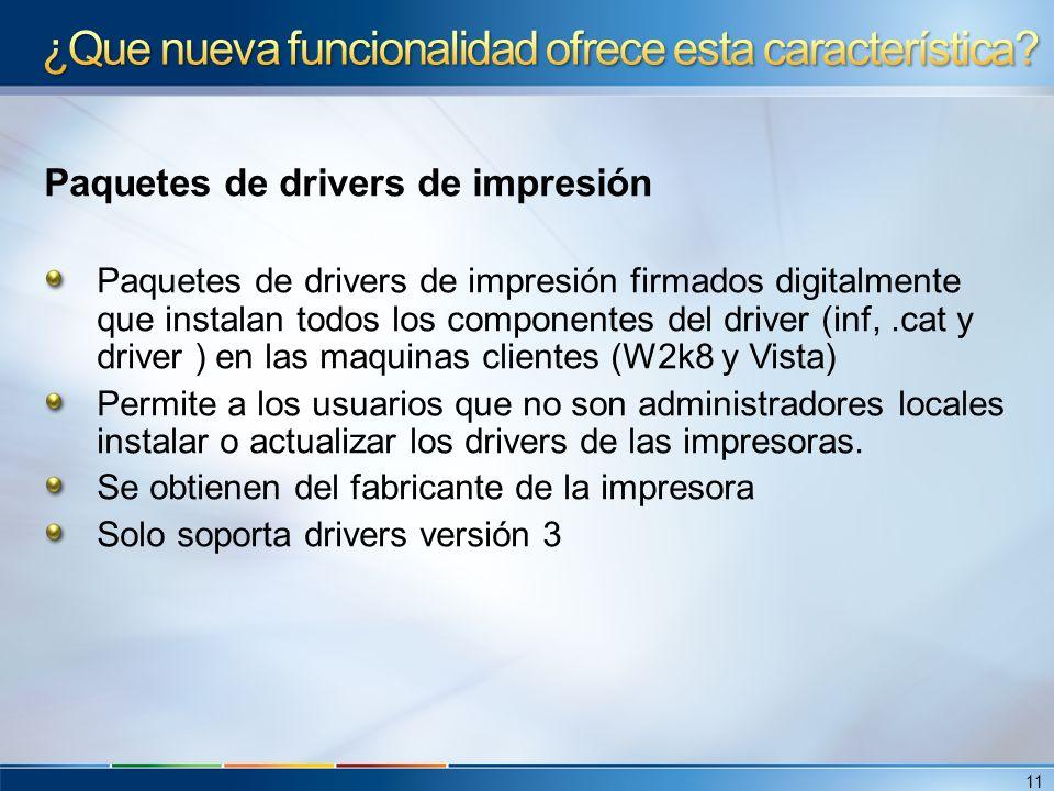 Paquetes de drivers de impresión Paquetes de drivers de impresión firmados digitalmente que instalan todos los componentes del driver (inf,.cat y driv
