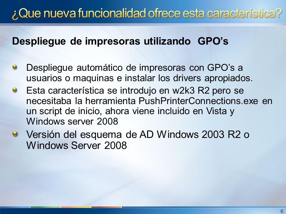 Despliegue de impresoras utilizando GPOs Despliegue automático de impresoras con GPOs a usuarios o maquinas e instalar los drivers apropiados. Esta ca