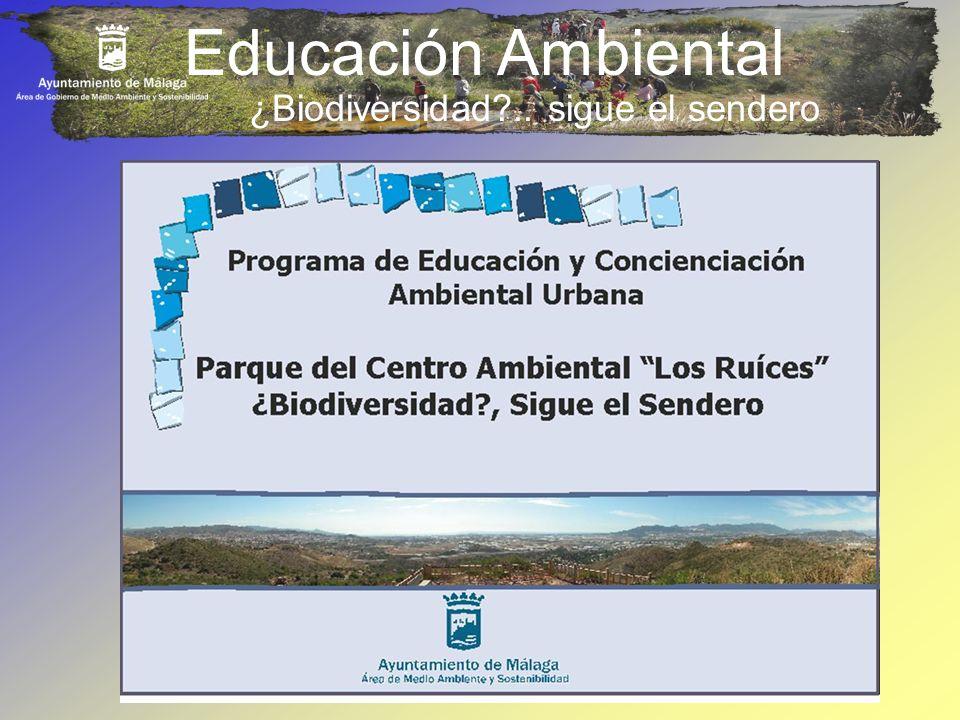 Educación Ambiental ¿Biodiversidad?.. sigue el sendero