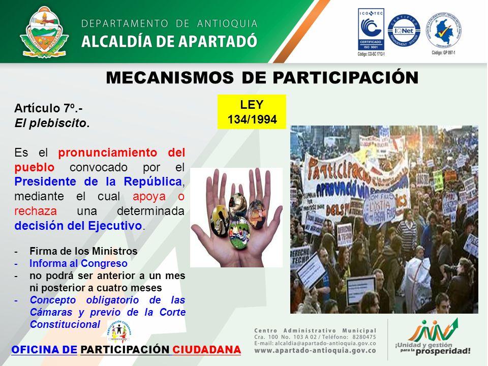 Artículo 7º.- El plebiscito. Es el pronunciamiento del pueblo convocado por el Presidente de la República, mediante el cual apoya o rechaza una determ