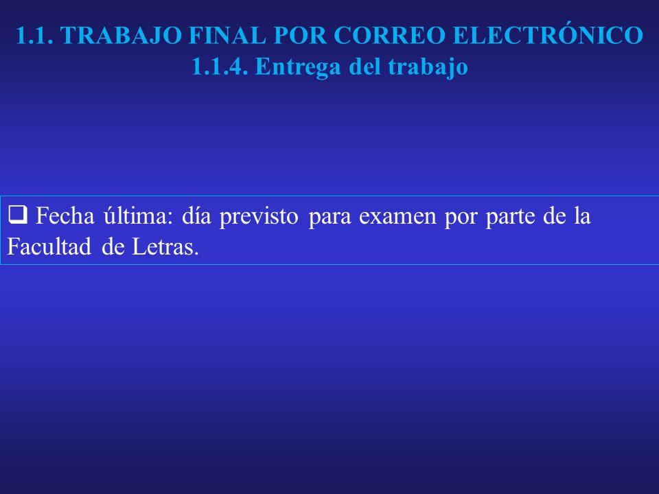 1.1. TRABAJO FINAL POR CORREO ELECTRÓNICO 1.1.4.