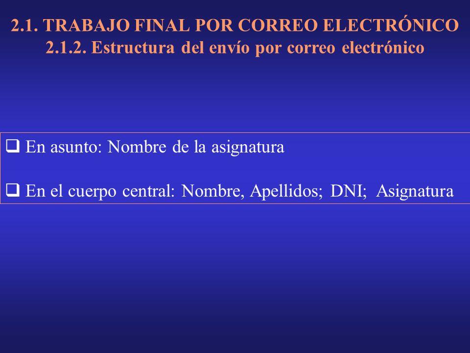 2.1. TRABAJO FINAL POR CORREO ELECTRÓNICO 2.1.2.