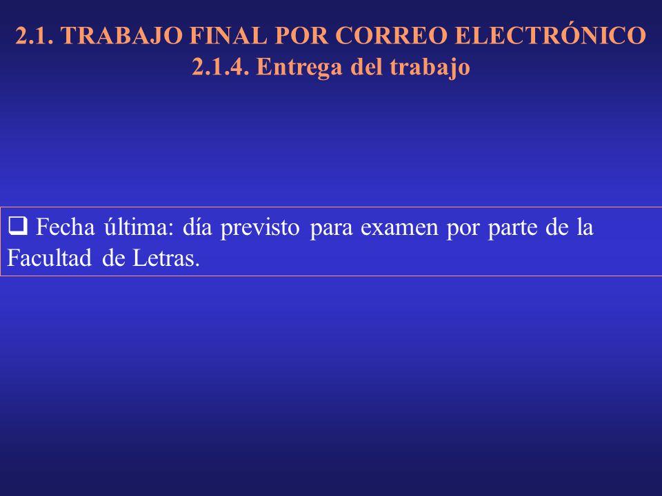 2.1. TRABAJO FINAL POR CORREO ELECTRÓNICO 2.1.4.