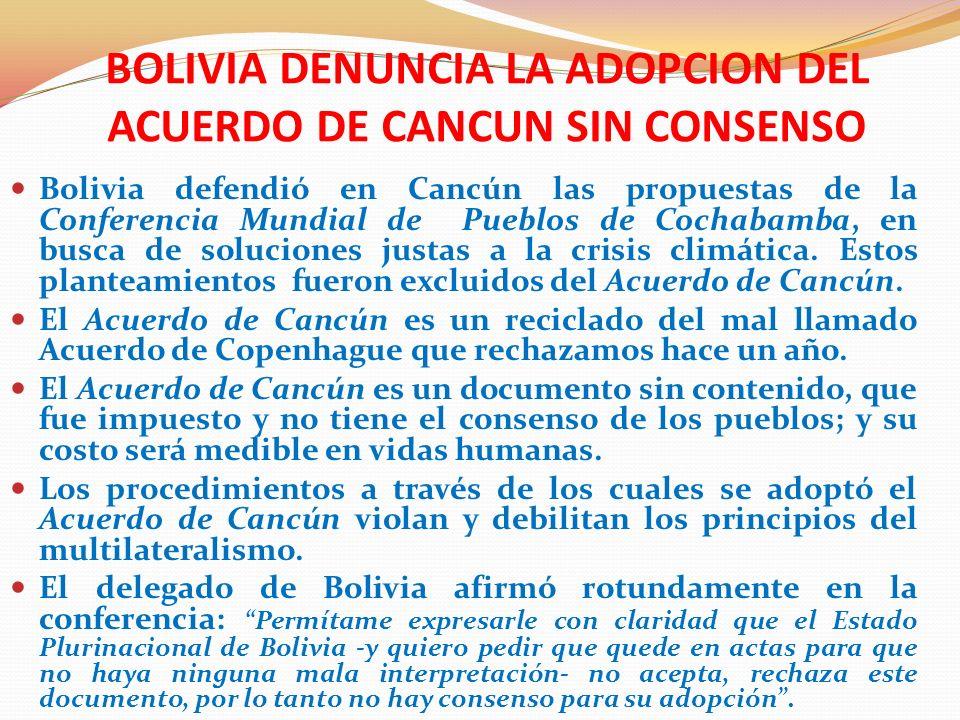 ¿ POR QUE BOLIVIA RECHAZA EL ACUERDO DE CANCUN.